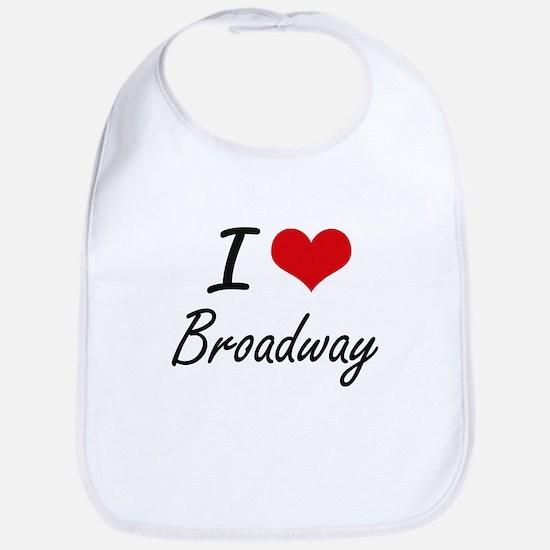 I love Broadway New Jersey artistic design Bib