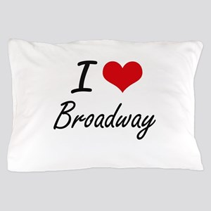 I love Broadway New Jersey artistic d Pillow Case
