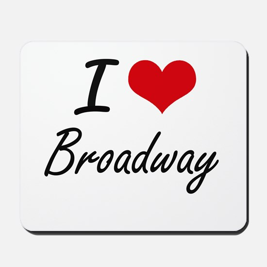 I love Broadway New Jersey artistic des Mousepad