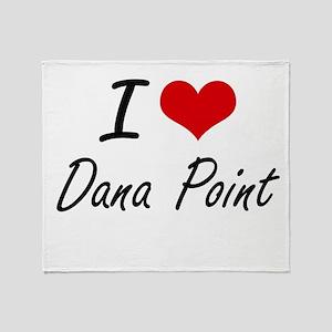 I love Dana Point California artist Throw Blanket