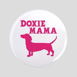 """DOXIE MAMA 3.5"""" Button"""