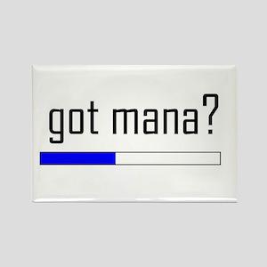 Got Mana? Rectangle Magnet