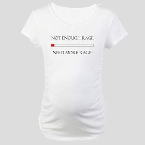 Not Enough Rage Maternity T-Shirt