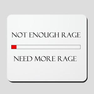 Not Enough Rage Mousepad