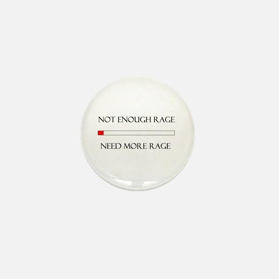 Not Enough Rage Mini Button