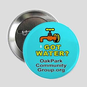 Got Water? Button
