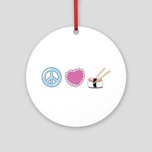 Peace Love Sushi Ornament (Round)