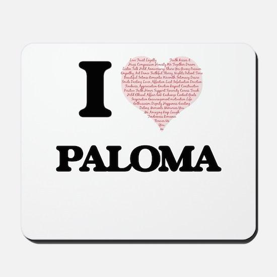 I love Paloma (heart made from words) de Mousepad