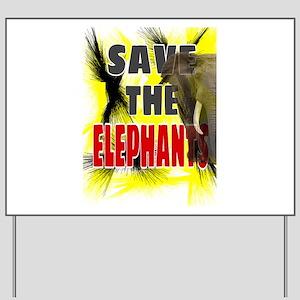 Save The Elephants Yard Sign