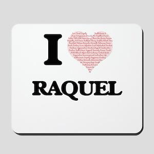 I love Raquel (heart made from words) de Mousepad
