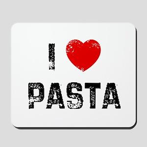 I * Pasta Mousepad