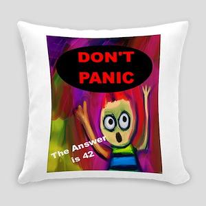 Don't Panic Everyday Pillow