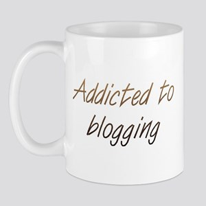 Addicted to Blogging Mug