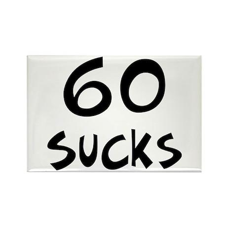 60th birthday 60 sucks Rectangle Magnet (10 pack)