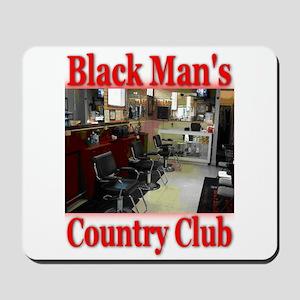 Black Man Country Club Mousepad