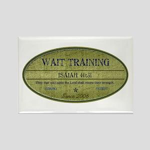 Wait Training Rectangle Magnet