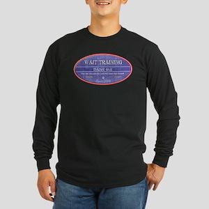 Wait Training Long Sleeve Dark T-Shirt