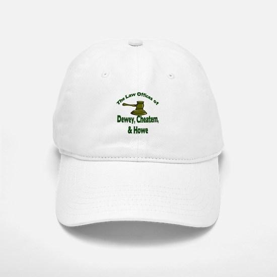 Dewey, cheatem, and howe Baseball Baseball Cap