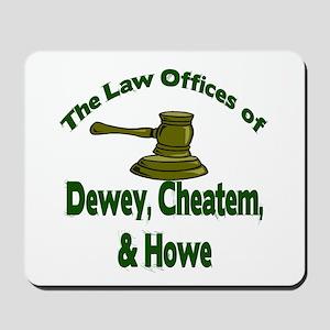 Dewey, cheatem, and howe Mousepad