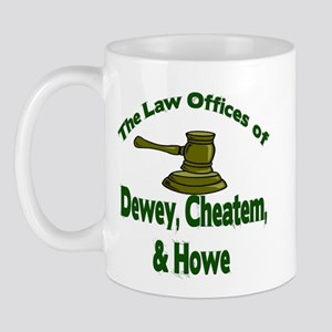 Dewey, cheatem, and howe Mug