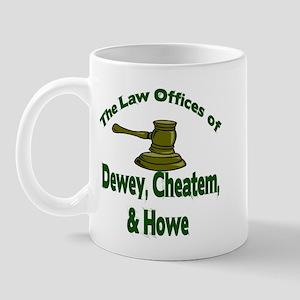 Dewey, cheatem, and howe Mug