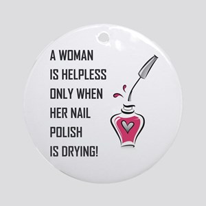 A WOMAN IS... Round Ornament