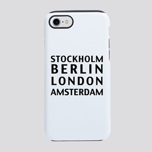 Stockholm Berlin London Amsterdam iPhone 8/7 Tough