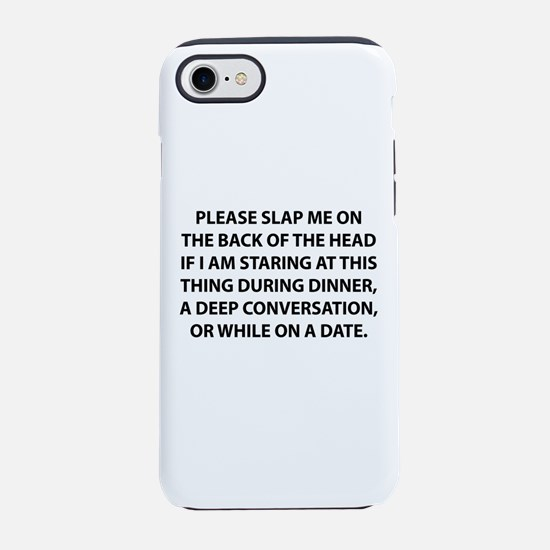 Please Slap Me On The Back iPhone 8/7 Tough Case