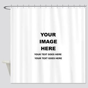 Your Photo and Text Here T Shirt Shower Curtain