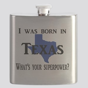 I was born in Texas, What's your superpower? Flask