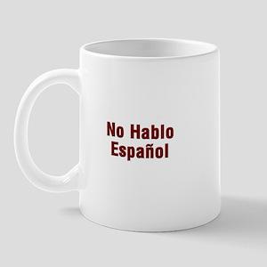 No Hablo Espanol Mug