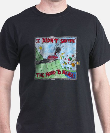 Funny I survived the hawaii tsunami T-Shirt