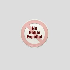 No Hablo Espanol - Red Circle Mini Button