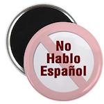No Hablo Espanol - Red Circle Magnet