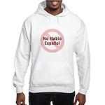 No Hablo Espanol - Red Circle Hooded Sweatshirt