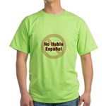 No Hablo Espanol - Red Circle Green T-Shirt
