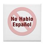 No Hablo Espanol - Red Circle Tile Coaster