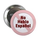 No Hablo Espanol - Red Circle 2.25