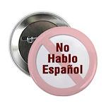 No Hablo Espanol - Red Circle Button