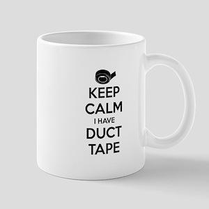 Keep Calm I Have Duct Tape Mugs