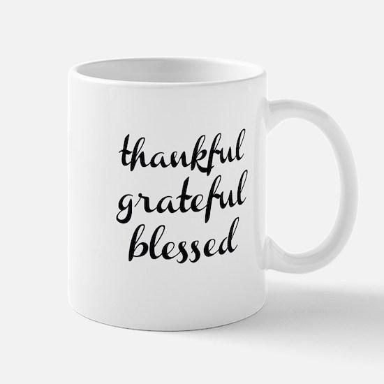 thankful grateful blessed Mugs