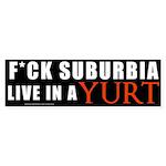Fuck Suburbia Bumper Sticker