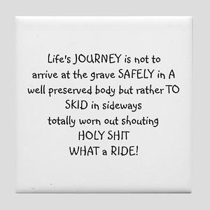 Life's journey Tile Coaster