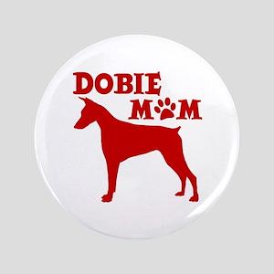 """DOBIE MOM 3.5"""" Button"""