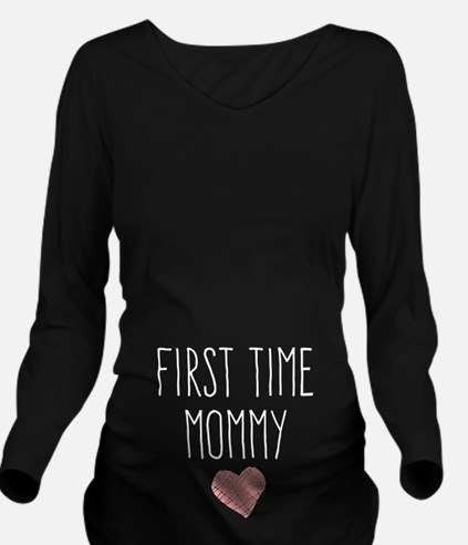 First Time Mommy Long Sleeve Maternity T-Shirt