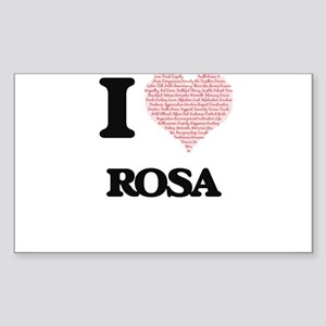 I love Rosa (heart made from words) design Sticker