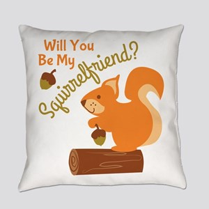 My Squirrel Friend Everyday Pillow