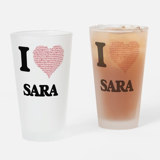 I love Sara (heart made from words) Drinking Glass