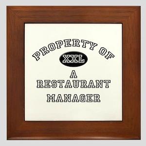 Property of a Restaurant Manager Framed Tile