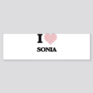 I love Sonia (heart made from words Bumper Sticker